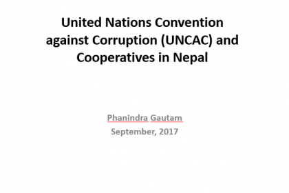 Initiatives of OPMCM in relation to UNCAC compliance in cooperatives sector – Phanindra Gautam